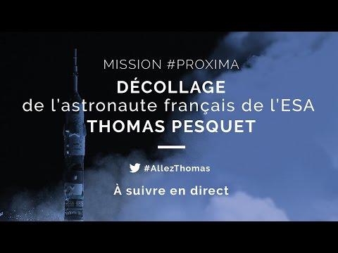 LIVE CNES décollage Thomas Pesquet - 17 novembre à 21h